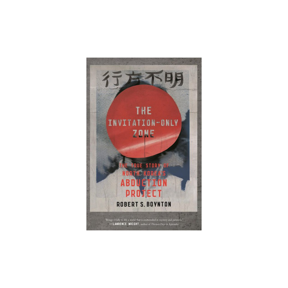 Booko comparing prices for the invitation only zone the true story the invitation only zone the true story of north korea s abduction project by stopboris Image collections