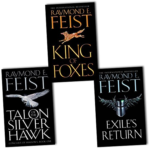 Raymond E. Feist Conclave of Shadows 3 Books Collection Pack Set RRP: £23.97 (King of Foxes, Exile's Return, Talon of the Silver Hawk)