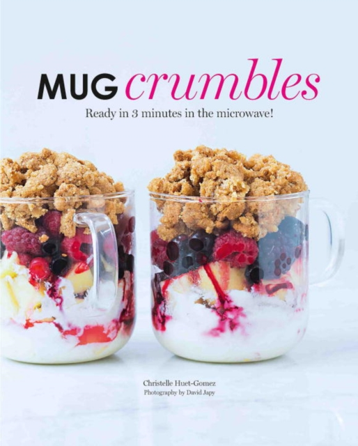 Mug CrumblesReady in Five Minutes in the Microwave!