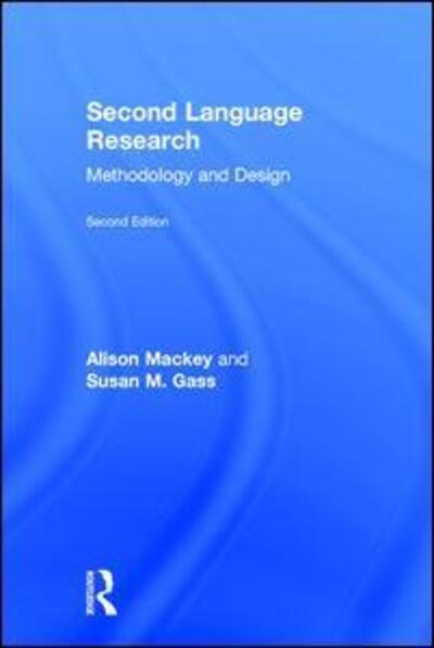 Second Language ResearchMethodology and Design