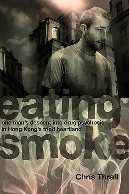 Cover Art for Eating Smoke, ISBN: 9789881900296