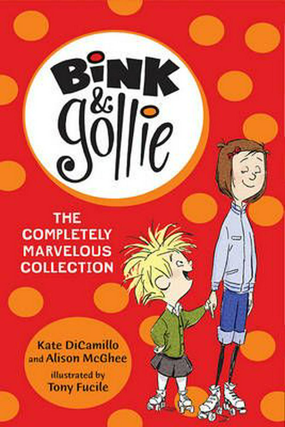 Bink & Gollie: The Completely Marvelous Collection
