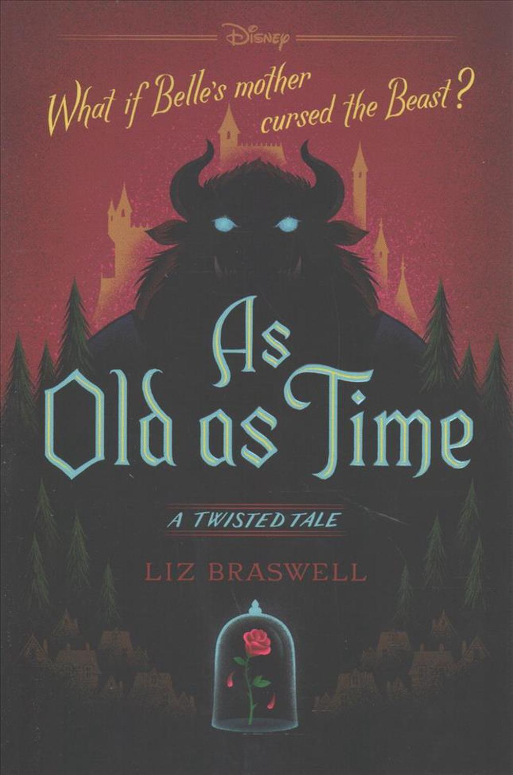 As Old as Time: A Twisted Tale by Liz Braswell, ISBN: 9781484707319