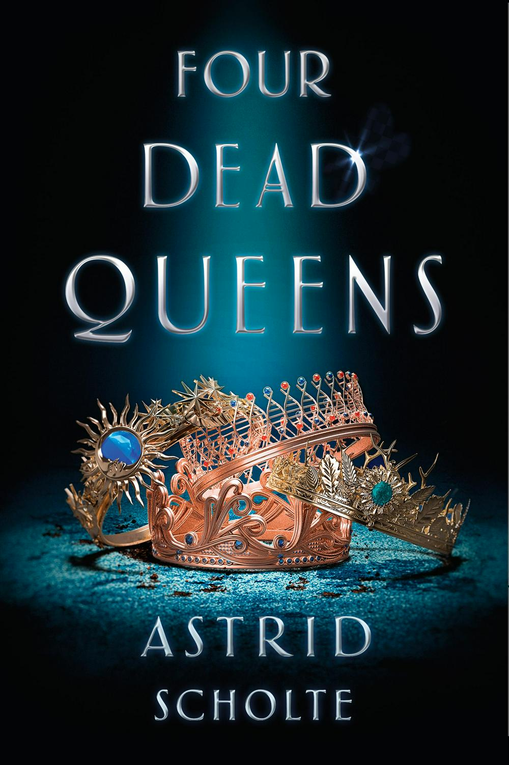 Four Dead Queens by Astrid Scholte, ISBN: 9780525513926