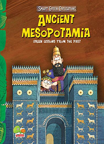 Ancient Mesopotamia: Key stage 2 (Smart Green Civilizations)