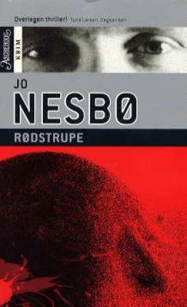 Rodstrupe (av Jo Nesbo) [Imported] [Paperback] (Norwegian) (Harry Hole, 3) by Jo Nesbø, ISBN: 9788203193682
