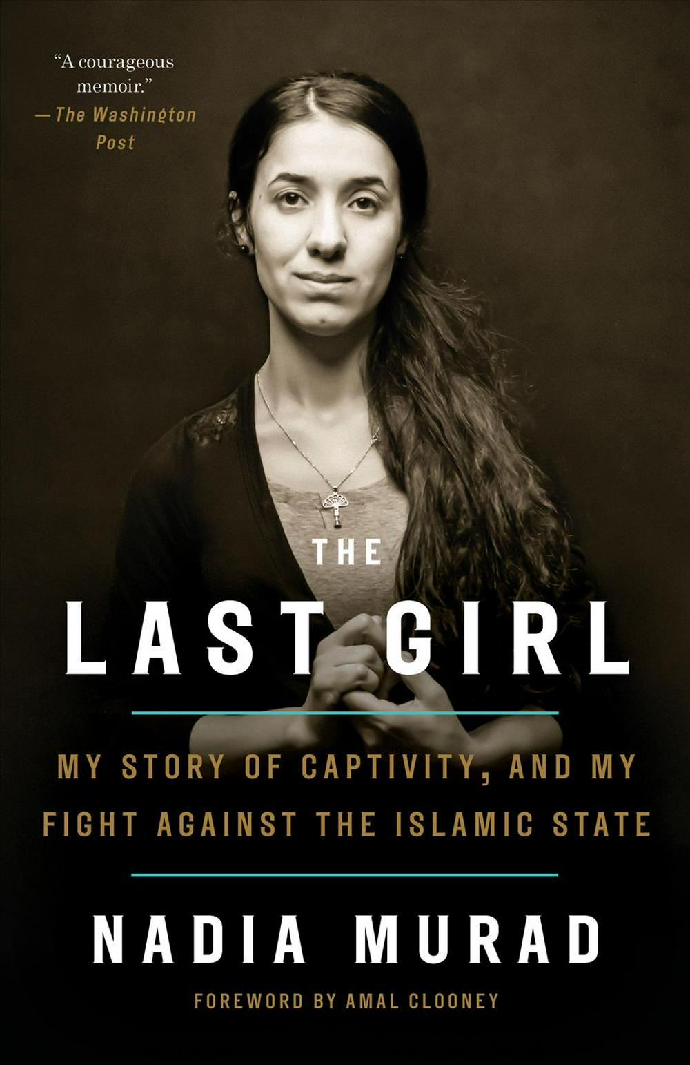 The Last Girl by Nadia Murad, ISBN: 9781524760441