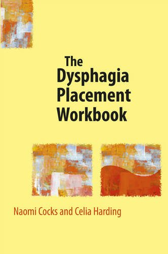 The Dysphagia Placement Workbook