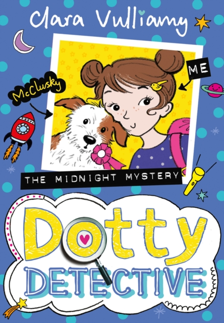 Midnight Mystery (Dotty Detective, Book 3) (Dotty Detective 3) by Clara Vulliamy, ISBN: 9780008132422