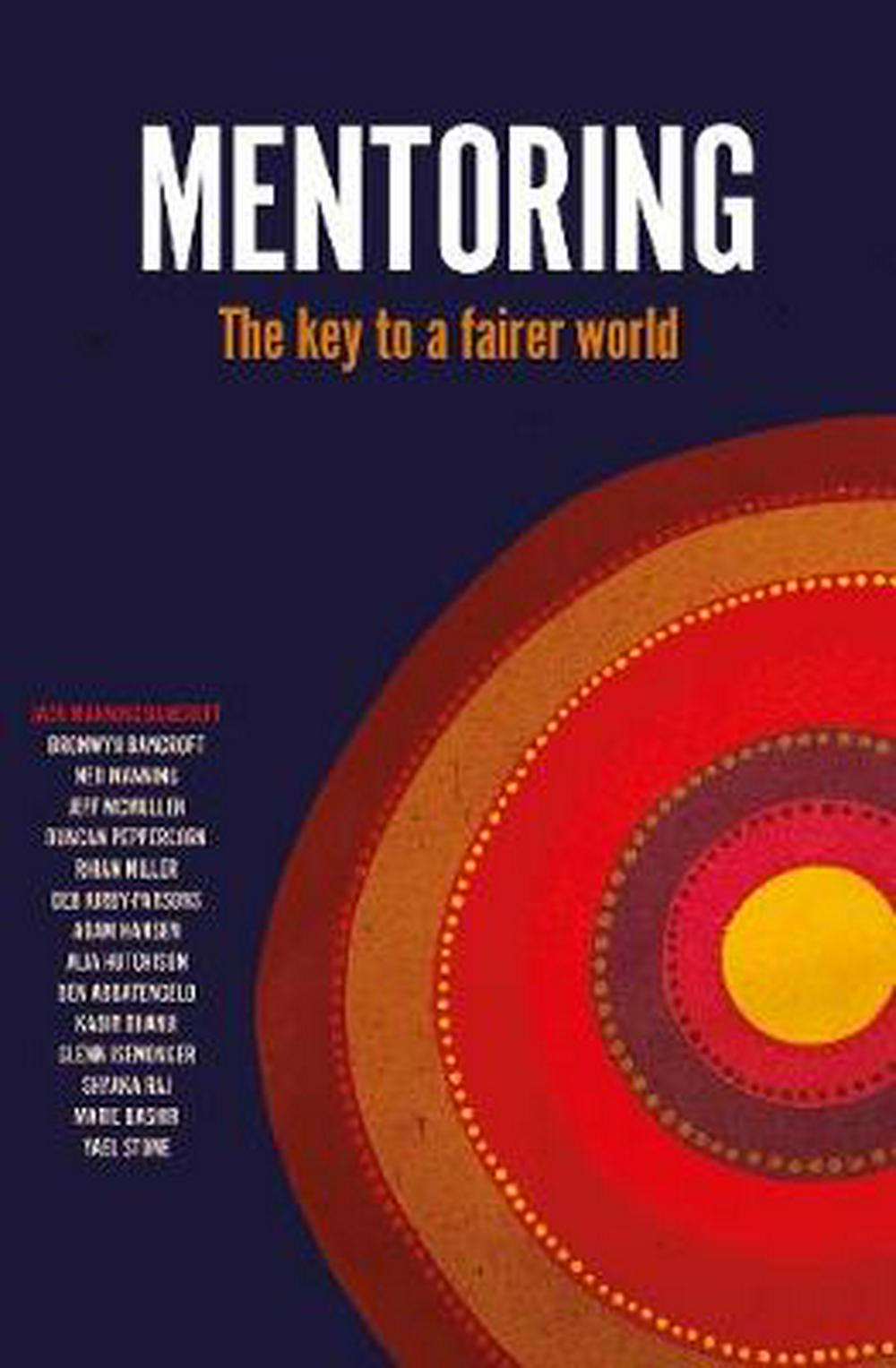 MentoringThe Key to a Fairer World by Jack Manning Bancroft, ISBN: 9781743793534