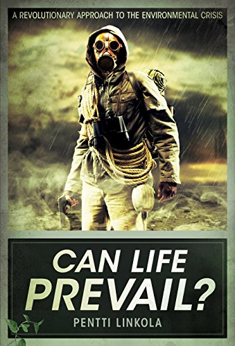 Can Life Prevail? by Pentti Linkola, ISBN: 9781907166631
