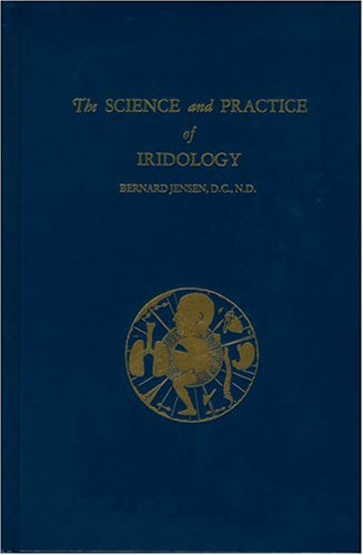 Science and Practice of Iridology