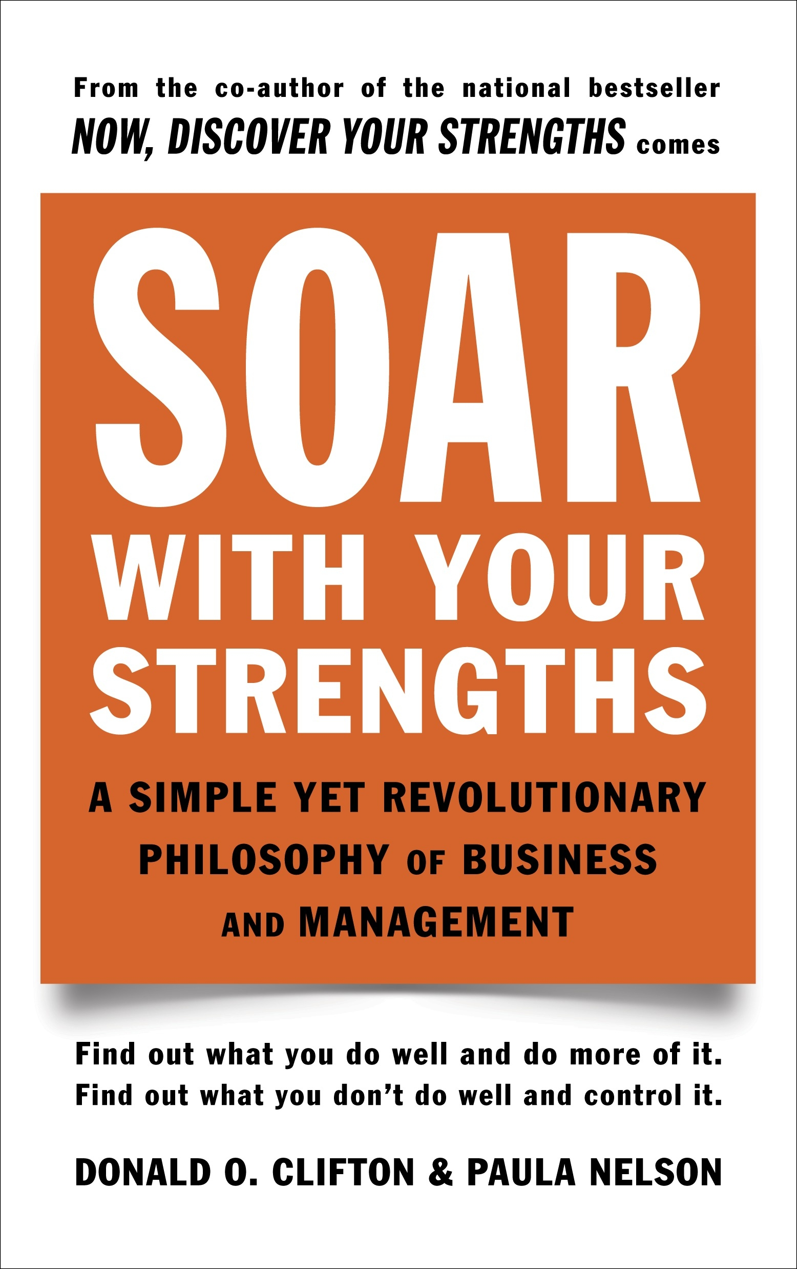 Soar With Your Strengths by Donald O. Clifton And Paula Nelson, ISBN: 9780440505648