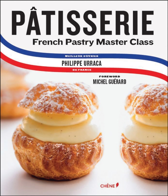 PatisserieA Step-by-Step Guide to Creating Exquisite Fren...