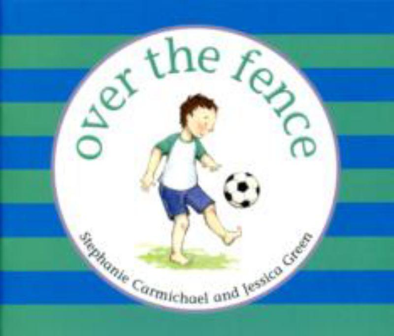 Over the Fence by Carmichael, ISBN: 9781921441752