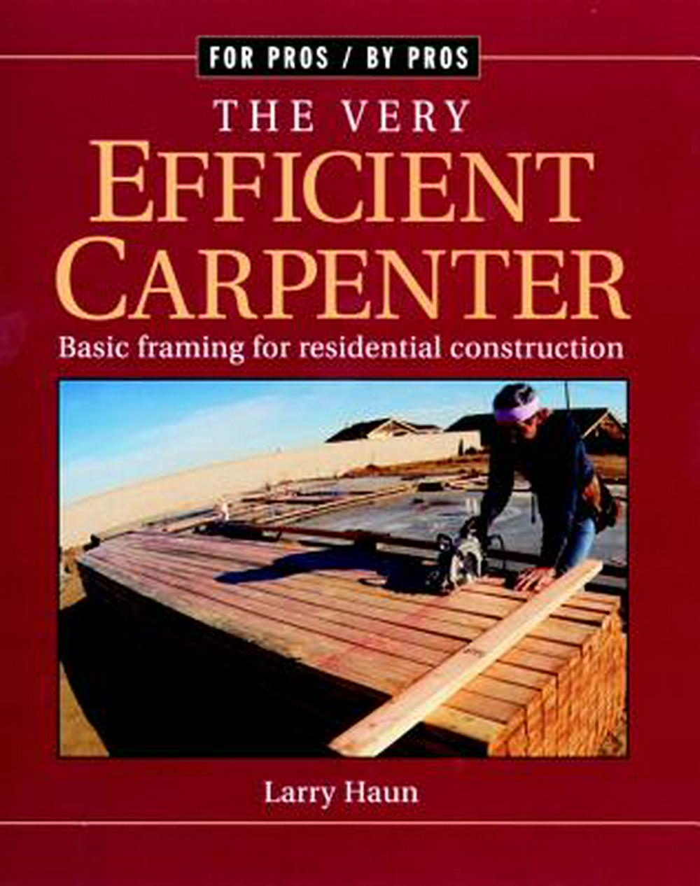 Very Efficient Carpenter