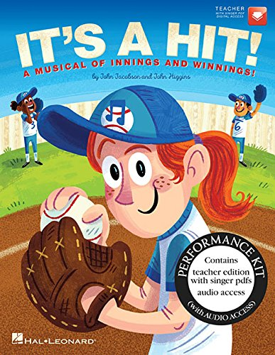 It's a Hit!: A Musical of Innings and Winnings!: Includes Downloadable Audio by John Jacobson,John Higgins, ISBN: 9781495059100