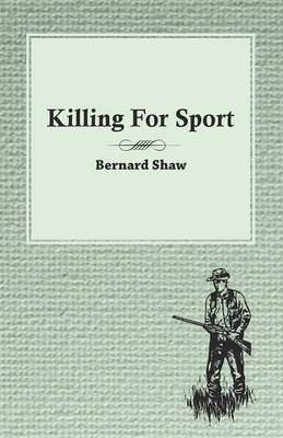 booko comparing prices for killing for sport essays by various  killing for sport essays by various writers by various isbn 9781473331525