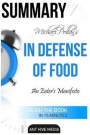 Michael Pollan's In Defense of Food: An Eater's Manifesto  Summary