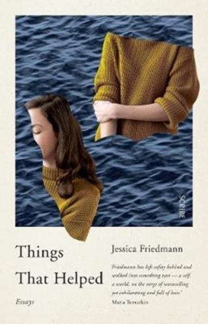 Things That Helped: essays by Jessica Friedmann, ISBN: 9781911344223