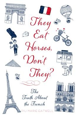 They Eat Horses, Don't They? by Piu Marie Eatwell, ISBN: 9781250053053