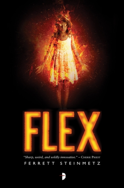Flex by Ferrett Steinmetz, ISBN: 9780857664594