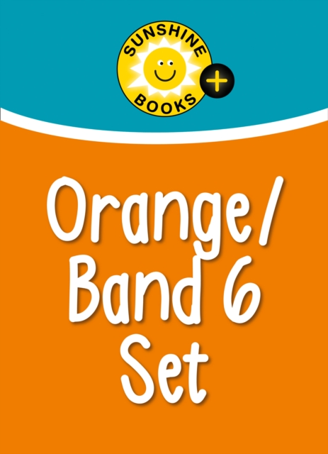 Sunshine Books + - Orange Set: Levels 15-16/Orange/Band 6