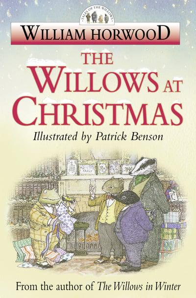 The Willows at Christmas (Tales of the Willows) by William Horwood, ISBN: 9780006510260