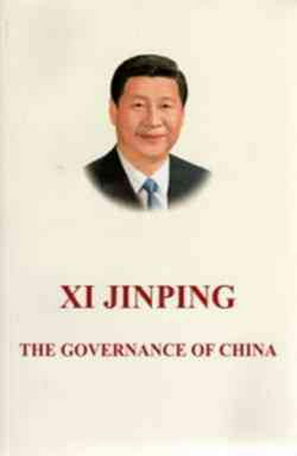 The Governance of China by Xi Jinping, ISBN: 9787119090573