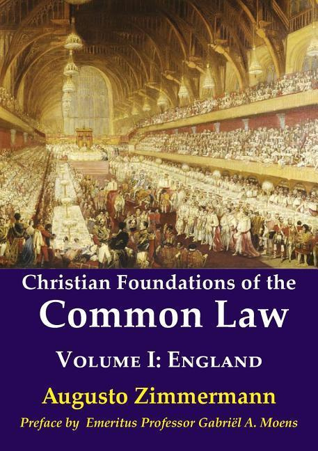 Christian Foundations of the Common LawVolume 1: England