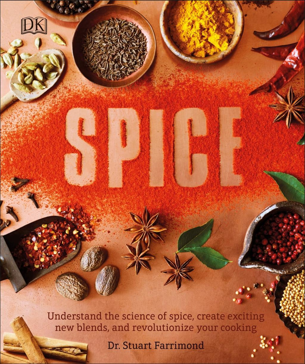 Spice: Understand the Science of Spice, Create Exciting New Blends