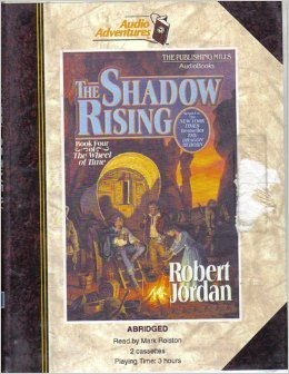 THE SHADOW RISING : The Wheel of Time Book Four