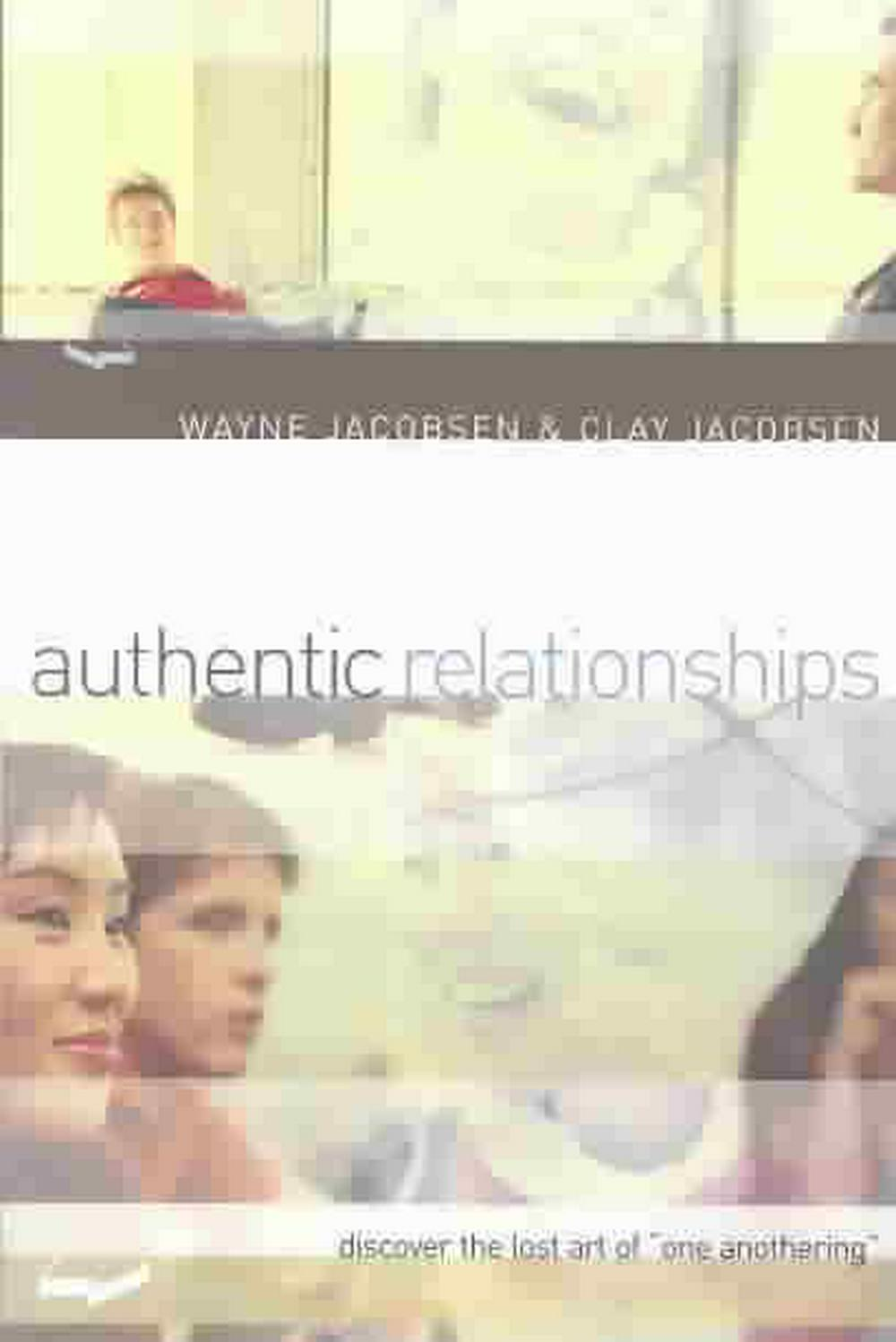 "Cover Art for Authentic Relationships: Discover the Lost Art of ""One Anothering"", ISBN: 9780801064517"
