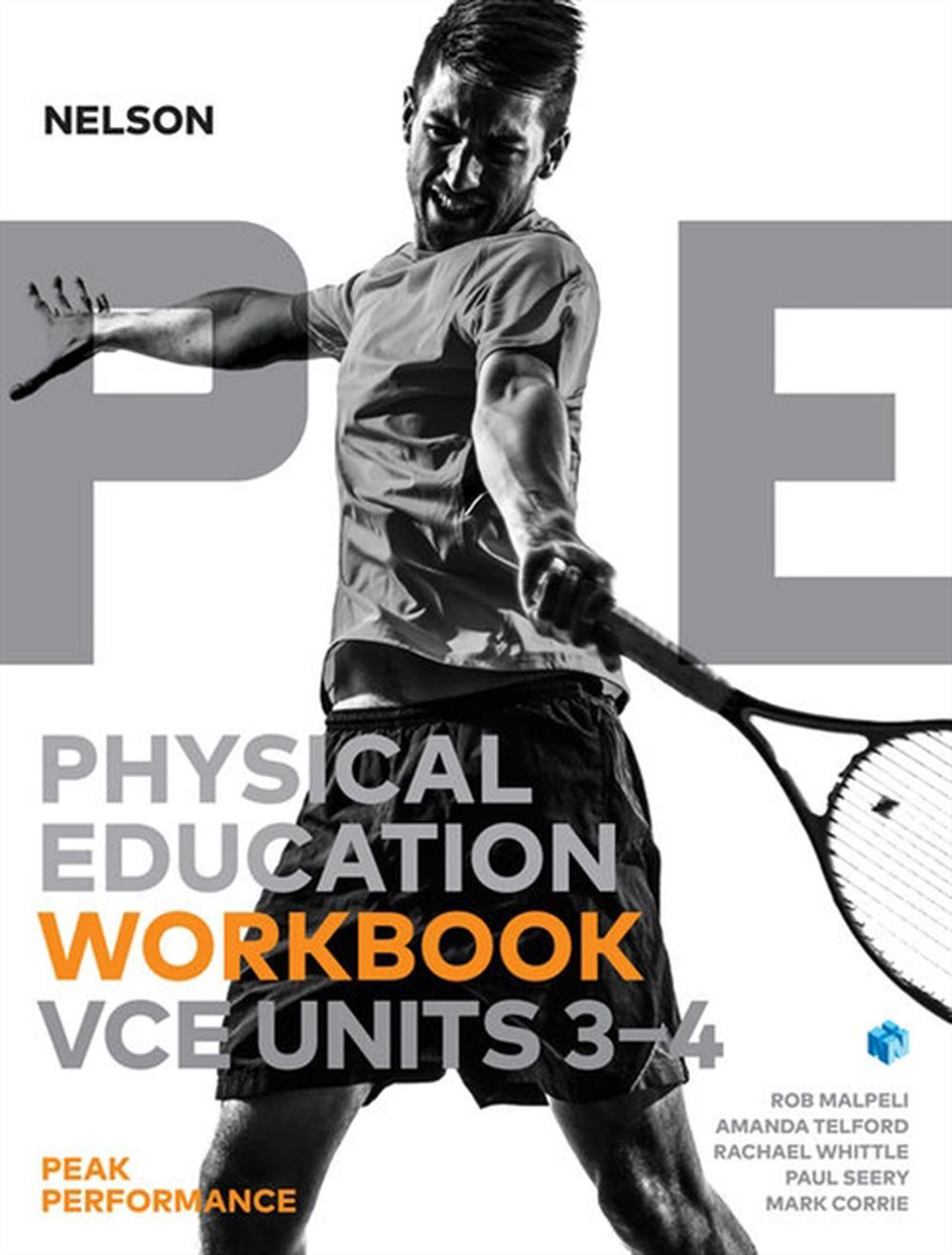 Nelson Physical Education VCE Units 3 &4 Peak Performance Workbook