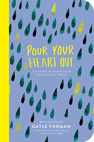 Pour Your Heart Out (Gayle Forman) by Gayle FormanOn Tour, ISBN: 9780425290460