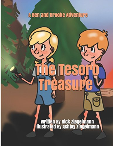 The Tesoro Treasure (A Ben and Brooke Adventure) by Nick Ziegelmann, ISBN: 9781521895580