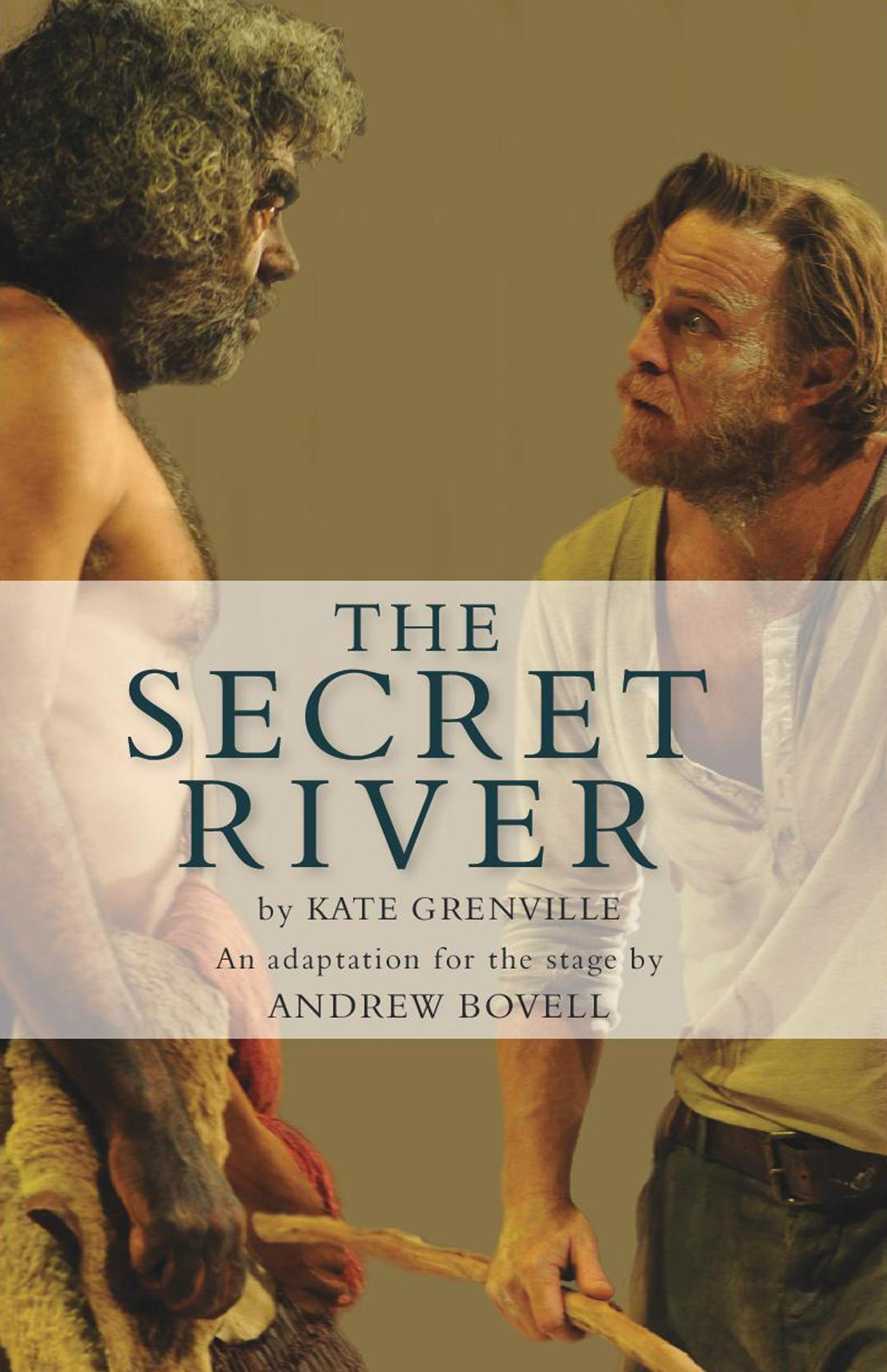 the secret river essay Free essay: the secret river essay characters in the text the secret river by kate grenville represent a variation of attitudes and views towards the the ganga, especially, is the river of india, beloved of her people, round which are intertwined her memories, her hopes and fears, her songs of.