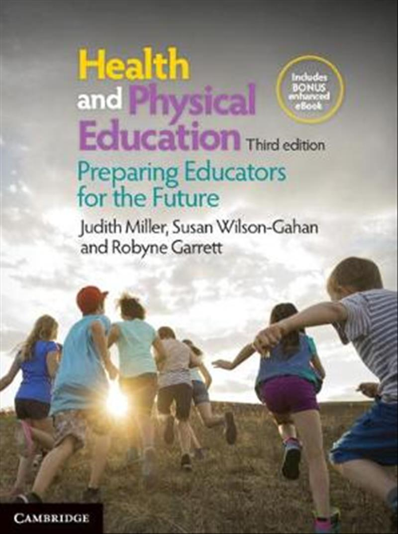 Health and Physical Education 3edPreparing Educators for the Future