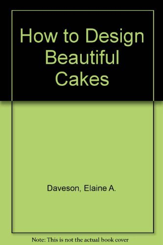 How to Design Beautiful Cakes
