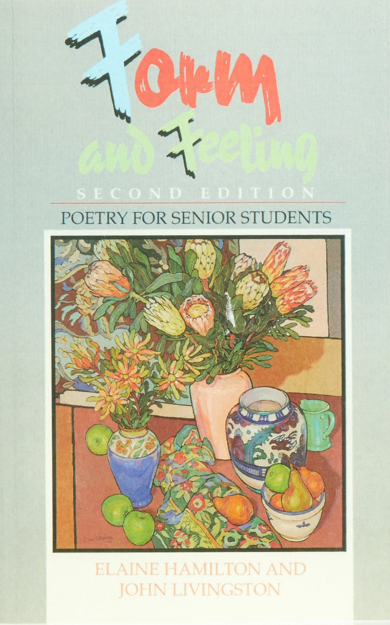 Form and Feeling: Poetry for Senior Students