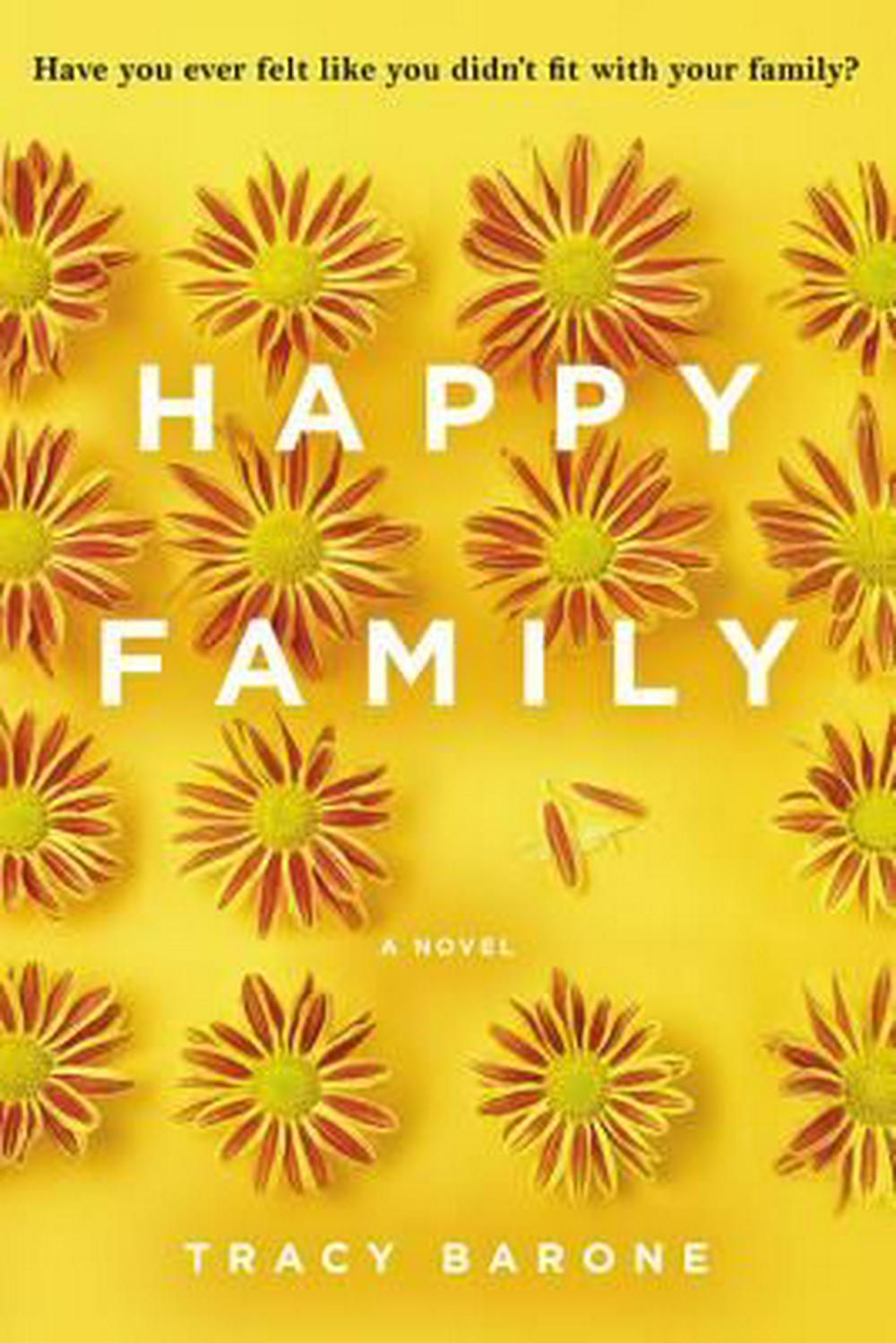 Happy Family by Tracy Barone, ISBN: 9780316342599