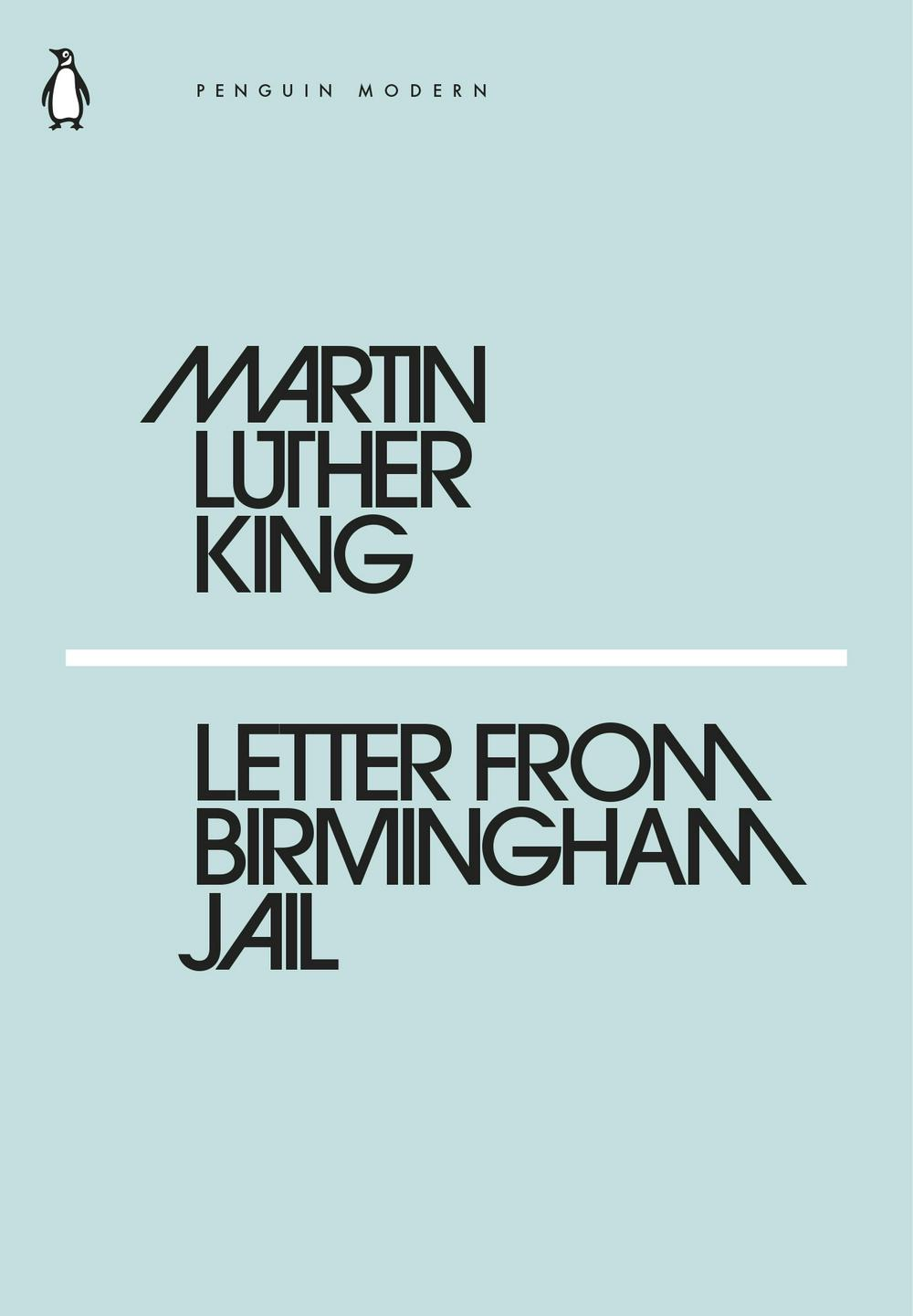 Letter from Birmingham Jail by Martin Luther King, ISBN: 9780241339466