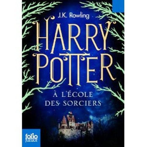 Harry Potter a l'Ecole des Sorciers (French Language Edition of Harry Potter and the Sorcerer's Stone) (French Edition) by J.K. Rowling, ISBN: 9780320038464