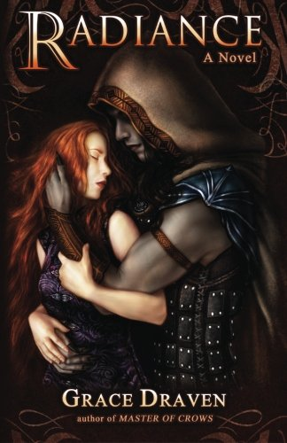 Radiance: 1 (Wraith Kings) by Grace Draven, ISBN: 9781506119717