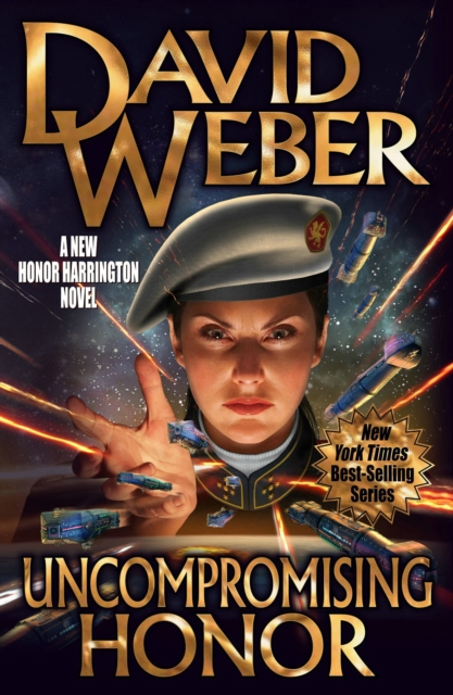 Uncompromising Honor (Honor Harrington) by David Weber, ISBN: 9781481483506