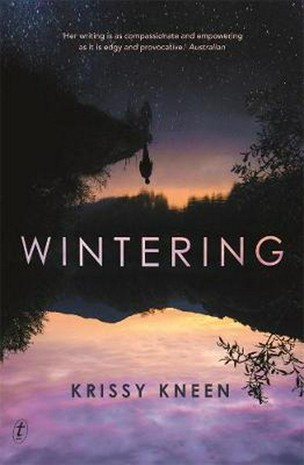 Wintering by Krissy Kneen, ISBN: 9781925603880