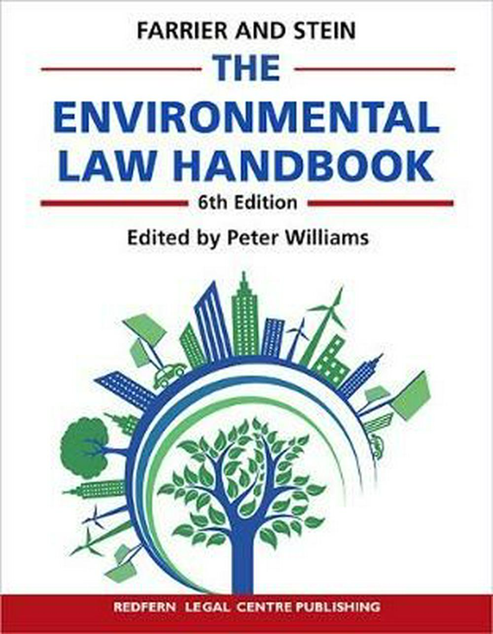 The Environmental Law Handbook: Planning & Land Use in NSW