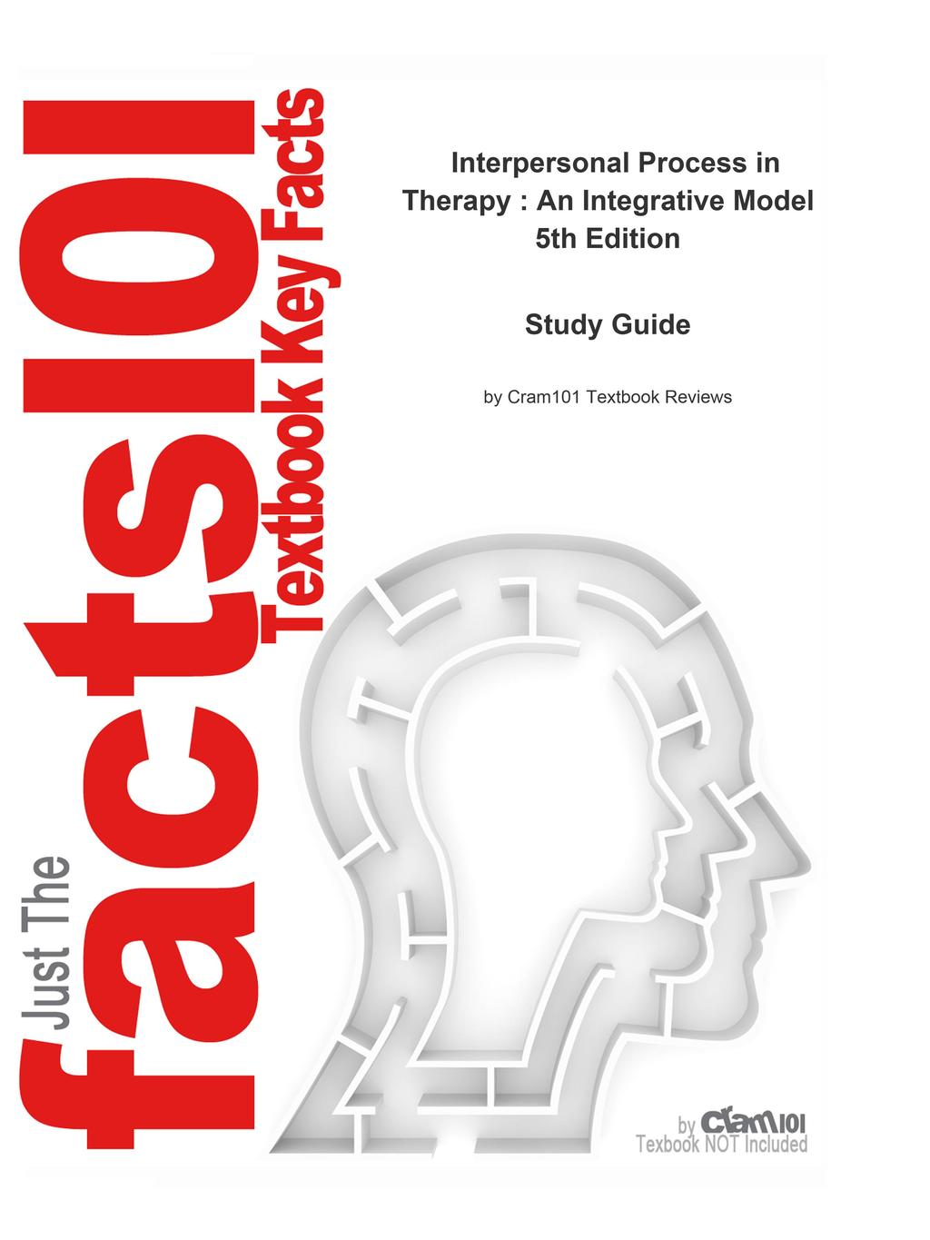 Outlines & Highlights for Interpersonal Process in Therapy
