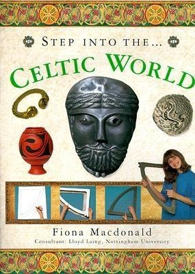 The Step into the Ancient Celtic World