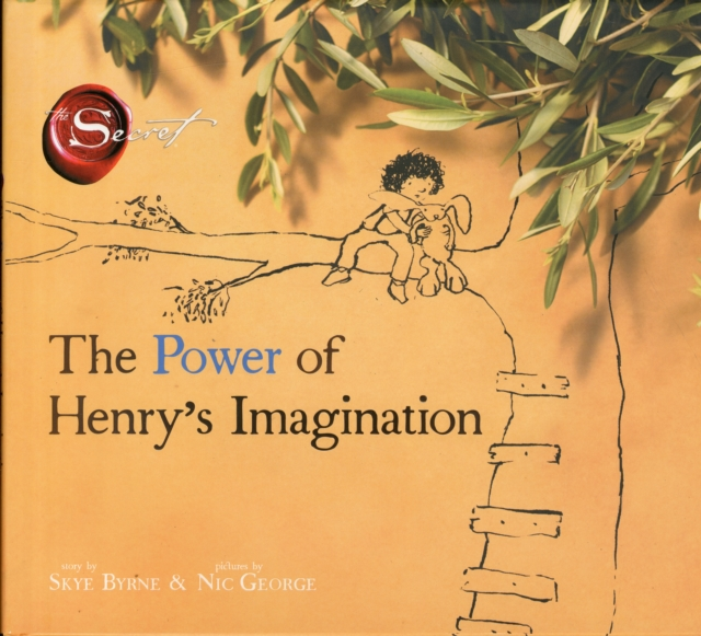 The Power of Henry's Imagination by Skye Byrne, ISBN: 9781471145193